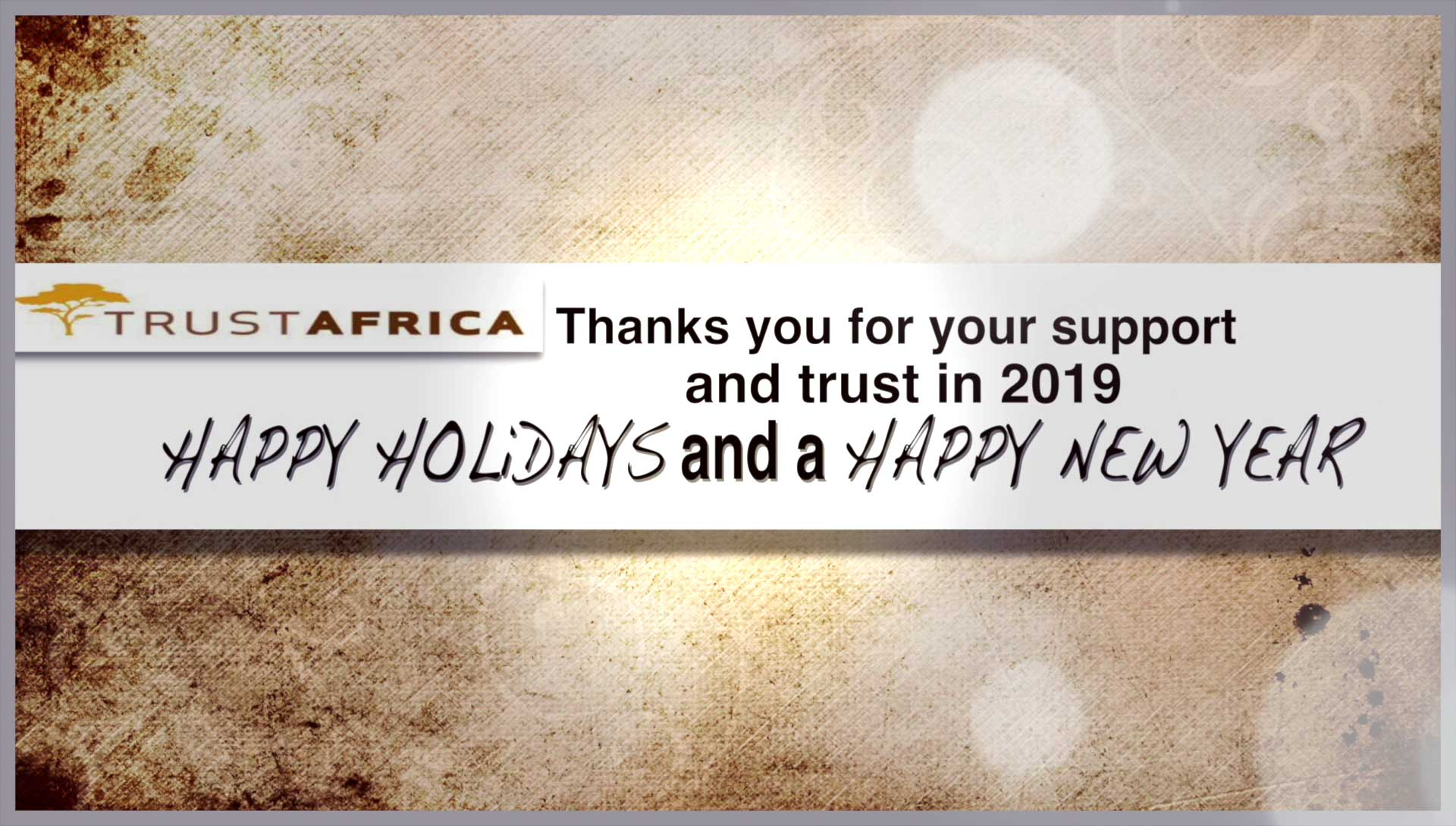 Thank you for your support and trust in 2019, HAPPY HOLIDAYS and a HAPPY NEW YEAR