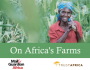 On Africa's Farms, a new eBook from Mail & Guardian Africa and TrustAfrica